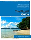 img - for The Palau Guide: A guide to yachting and tourism in Palau by Abernethy, Randy (2010) Paperback book / textbook / text book