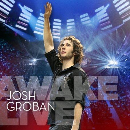 Josh Groban - Awake Live (DVD) - Zortam Music