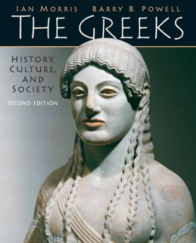 The Greeks: History, Culture, and Society (2nd Edition)