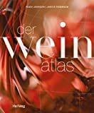 Der Weinatlas (Wein - Atlanten)