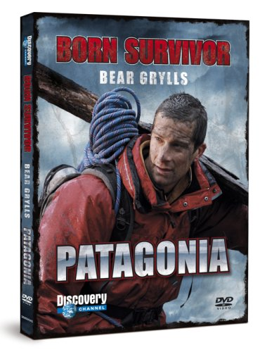 Bear Grylls: Born Survivor - Patagonia [DVD]