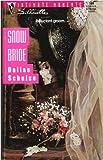 Snow Bride (Silhouette Intimate Moments) (0373075847) by Schulze, Dallas