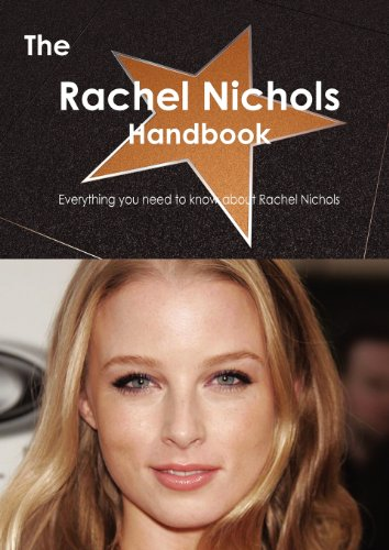 The Rachel Nichols Handbook: Everything You Need to Know About Rachel Nichols