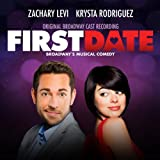 First Date (Original Broadway Cast Recording) [Explicit]