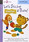 Let's Sticker & Paste! Food Fun: Ages...