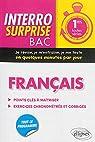 Interro Surprise Bac Français Premières Toutes Séries par Panabières
