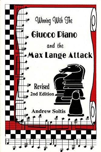 CLEARANCE - Winning with the Giuoco Piano and the Max Lange Attack