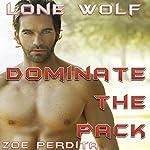 Lone Wolf: Dominate the Pack | Zoe Perdita