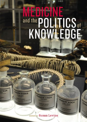 Medicine and the Politics of Knowledge
