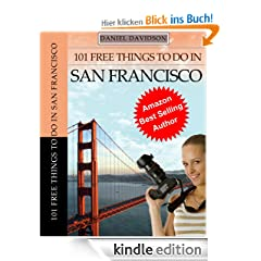 101 Free Things To Do In San Francisco (Travel Free eGuidebooks)