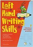 Left Hand Writing Skills: Book 1: Fabulous Fine Motor Practice: Fabulous Fine Motor Practice bk. 1