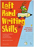 Left Hand Writing Skills: Book 1: Fabulous Fine Motor Practice (bk. 1)