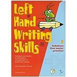 Left Hand Writing Skills: Book 1: Fabulous Fine Motor Practice: Fabulous Fine Motor Practice bk. 1by Mark Stewart