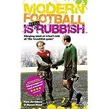 """Modern Football is Still Rubbishvon """"Nick Davidson"""""""