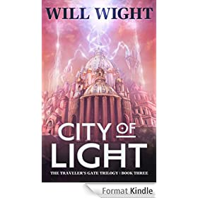 City of Light (The Traveler's Gate Trilogy: Book #3) (English Edition)