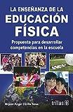 img - for La ensenanza de la educacion fisica / The teaching of physical education (Spanish Edition) book / textbook / text book