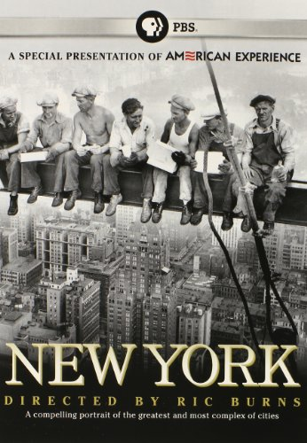 American Experience: New York: A Documentary Film by Ric Burns