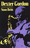 img - for Dexter Gordon: A Musical Biography (Da Capo Paperback) book / textbook / text book