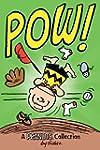 Charlie Brown: POW!: A Peanuts Collec...