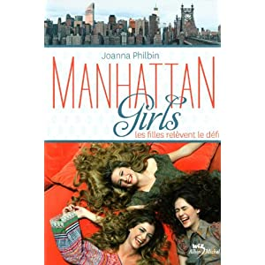 Manhattan Girls, Tome 2 : Les filles relèvent le défi