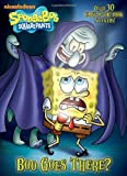Boo Goes There? (SpongeBob SquarePants) (Glow-in-the-Dark Sticker Book)