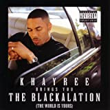 The Blackalation (The World Is Yours) [Explicit]