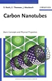 img - for Carbon Nanotubes: Basic Concepts and Physical Properties 1st edition by Reich, Stephanie, Thomsen, Christian, Maultzsch, Janina (2004) Hardcover book / textbook / text book