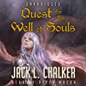 Quest for the Well of Souls: Saga of the Well World, Book 3 (       UNABRIDGED) by Jack L. Chalker Narrated by Peter Macon