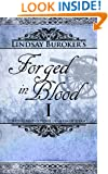 Forged in Blood I (The Emperor's Edge, Book 6)