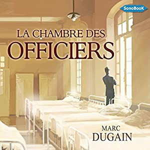 La Chambre des Officiers Audiobook