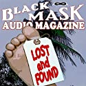 Lost and Found: A Classic Hard-Boiled Tale from the Original Black Mask (       UNABRIDGED) by Hugh B. Cave Narrated by Richard Furrone