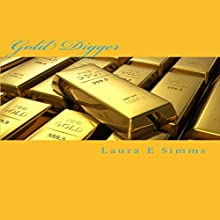Gold Digger: The Hunter Saga, Book 18 Audiobook by Laura E Simms Narrated by Nathan Beatty