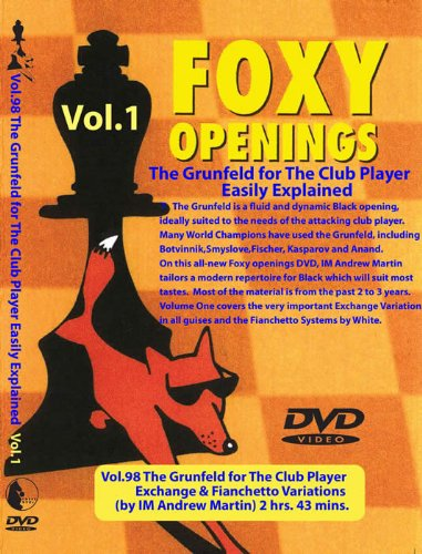 The Grunfeld For The Club Player Volume 1 - Foxy Openings Dvd Volume 98