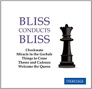 Bliss conducts Bliss (Checkmate, Miracle in the Gorbals etc.)