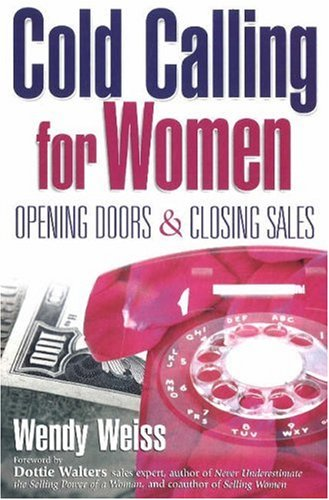 Image for Cold Calling for Women : Opening Doors & Closing Sales