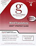 Word Translations, 4th Edition (GMAT Strategy Guide, No. 4)