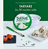 Livres pas cher d&acute;occasion Cuisine et Vins : Tartare &#8211; Les 30 recettes culte