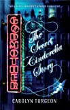 Carolyn Turgeon Godmother: The Secret Cinderella Story
