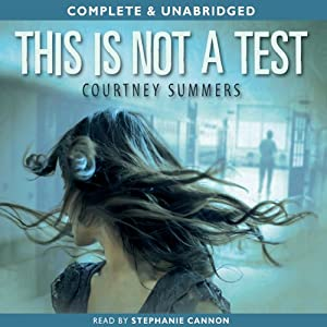 This Is Not a Test | [Courtney Summer]