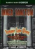 Inner Sanctum-Romance Gone Wrong (Old Time Radio) (Classic Radio Horror)