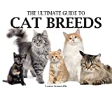 Ultimate Guide to Cat Breeds (078582264X) by Somerville, Louisa