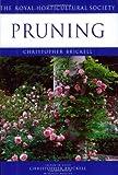 Pruning (RHS Encyclopedia of Practical Gardening) (1840001518) by Brickell, Christopher