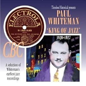 King Of Jazz: 1920-1927