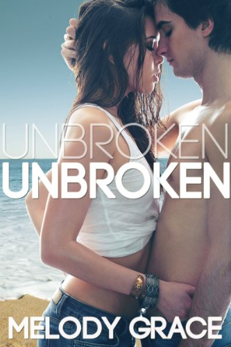 Unbroken (Cedar Cove) by Melody Grace