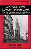 My Hometown Concentration Camp: A Survivors Account to Life in the Krakow Ghetto and Plaszow Concentration Camp (Library of Holocaust Testimonies)