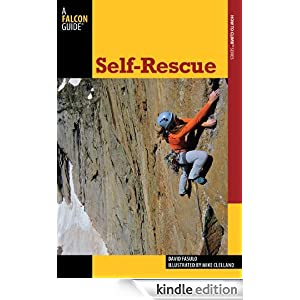 Self-Rescue, 2nd (How To Climb Series) David Fasulo and Mike Clelland