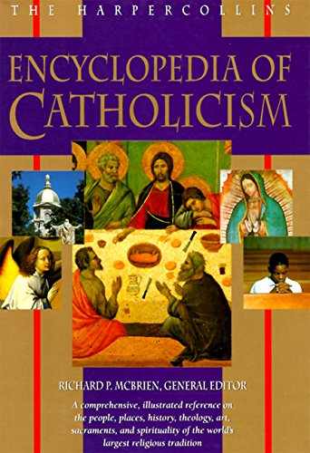 The HarperCollins Encyclopedia of Catholicism