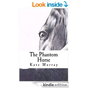 To buy 'The Phantom Horse' - a selection of short stories