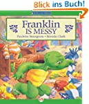 Franklin Is Messy (Classic Franklin S...
