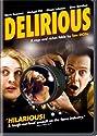 Delirious (2007) (WS) [DVD]<br>$473.00